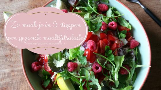 Zo maak je in 5 stappen een gezonde maaltijdsalade